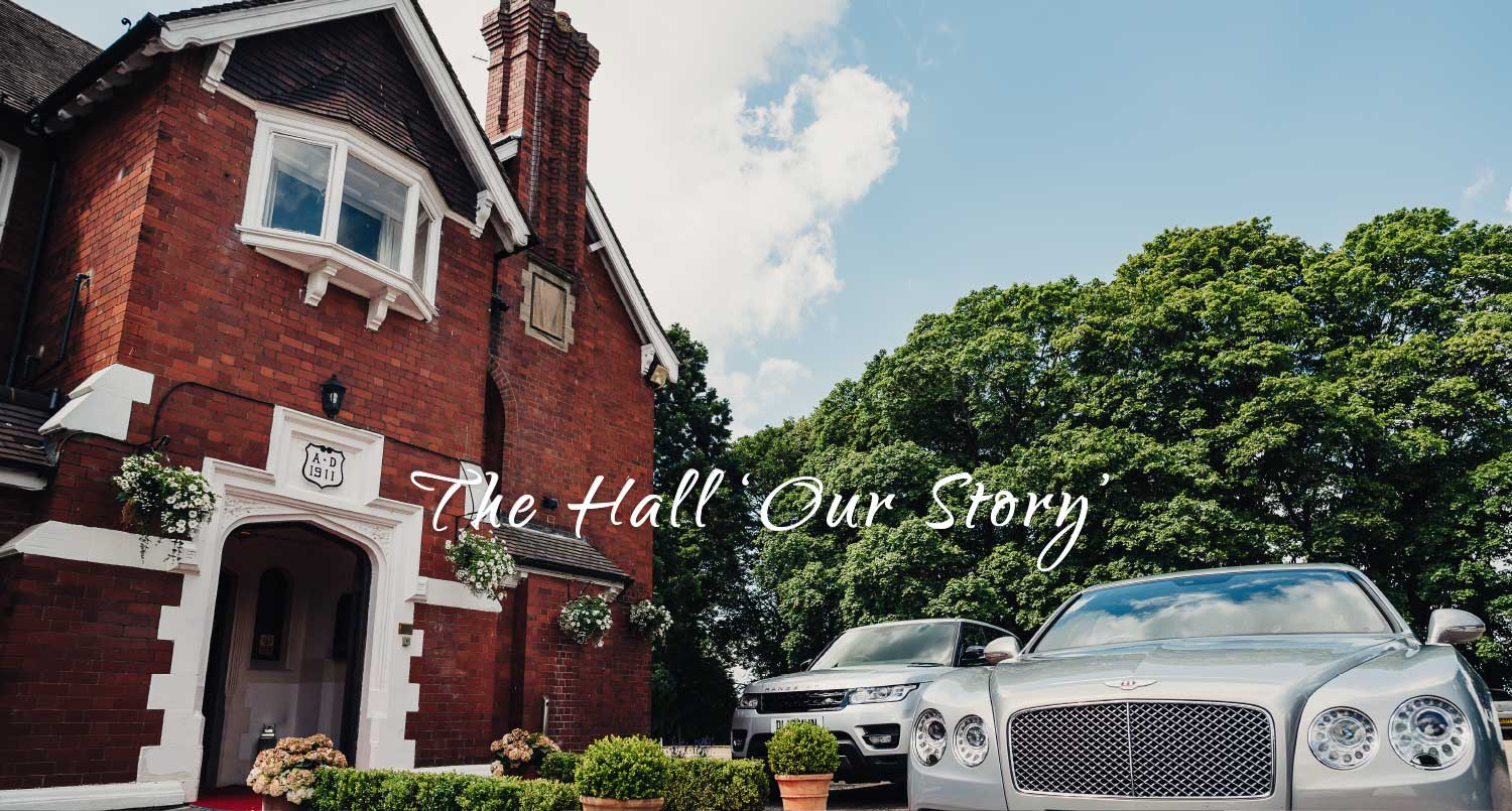 The Hall - Our Story